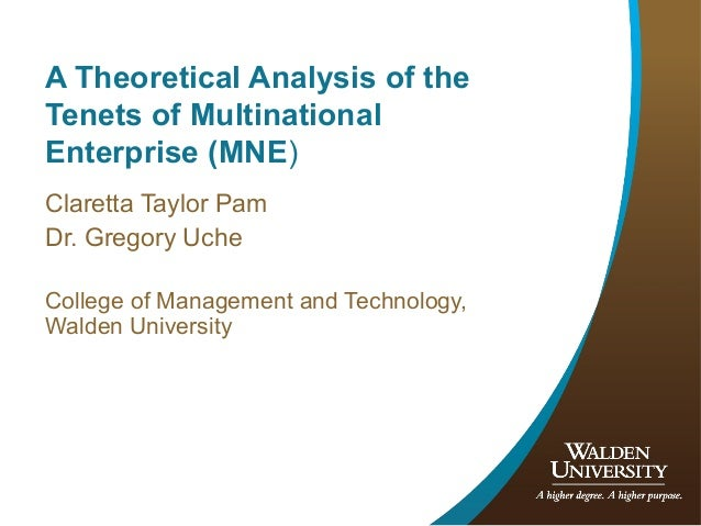A Theoretical Analysis of the Tenets of Multinational Enterprise (MNE)