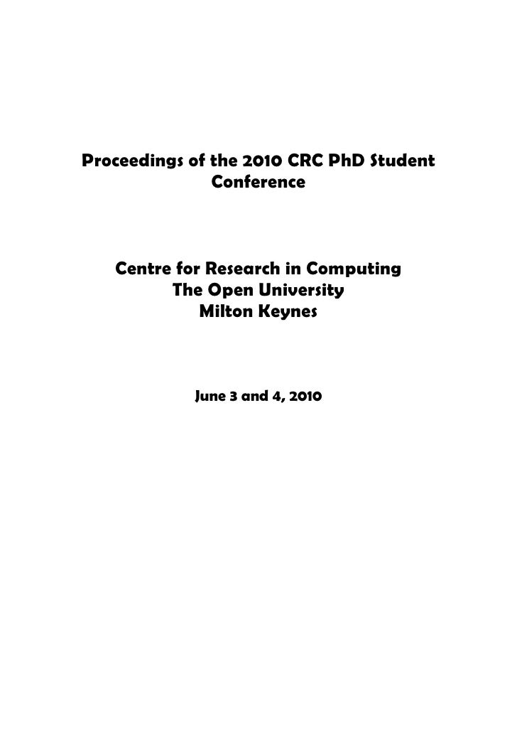 Proceedings of the 2010 CRC PhD Student                Conference       Centre for Research in Computing          The Open...