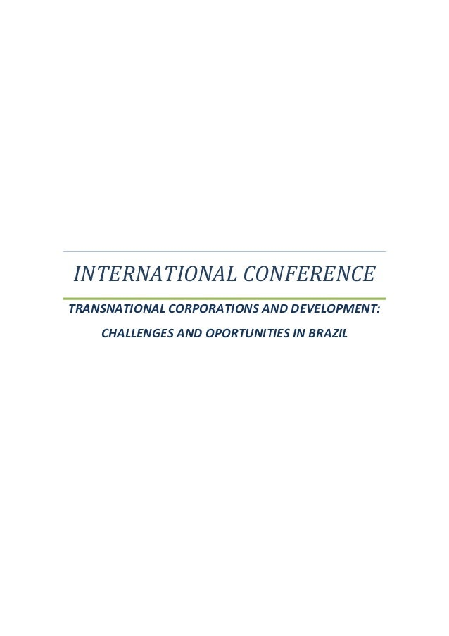 INTERNATIONAL CONFERENCE TRANSNATIONAL CORPORATIONS AND DEVELOPMENT: CHALLENGES AND OPORTUNITIES IN BRAZIL