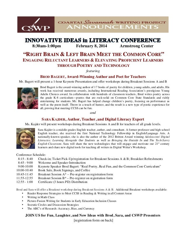 "8:30am-1:00pm  February 8, 2014  Armstrong Center  ""RIGHT BRAIN & LEFT BRAIN MEET THE COMMON CORE"" ENGAGING RELUCTANT LEAR..."