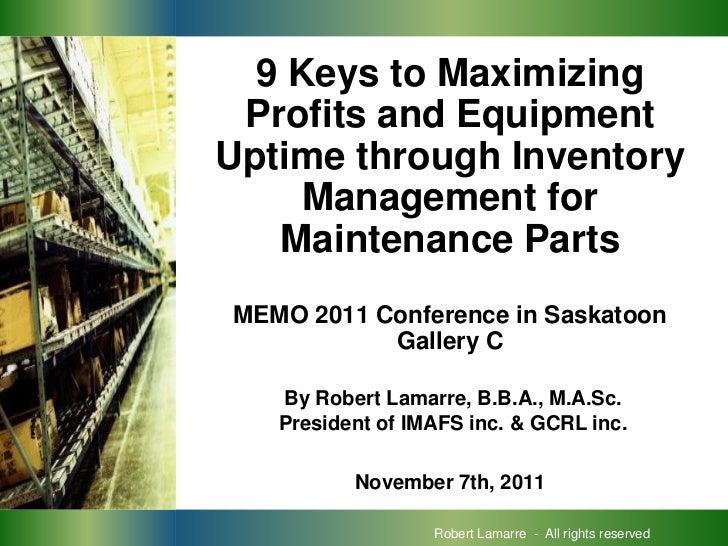 PROCUREMENT     9 Keys to Maximizing               Profits and Equipment              Uptime through Inventory            ...