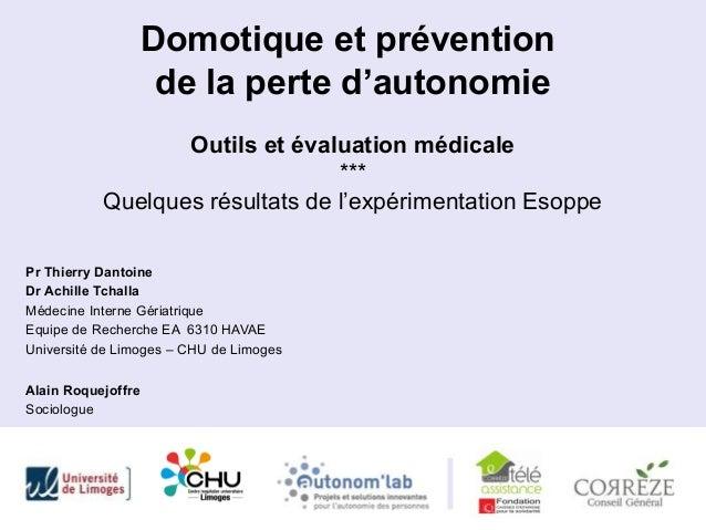 Domotique et prévention                     de la perte d'autonomie                  Outils et évaluation médicale        ...