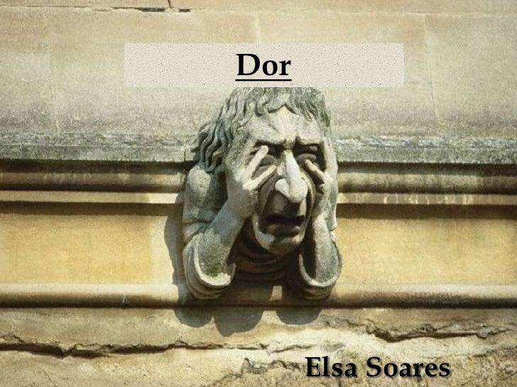 Dor<br />Elsa Soares<br />
