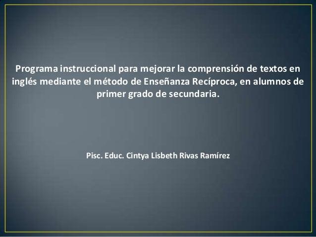 Programa instruccional para mejorar la comprensión de textos en inglés mediante el método de Enseñanza Recíproca, en alumn...