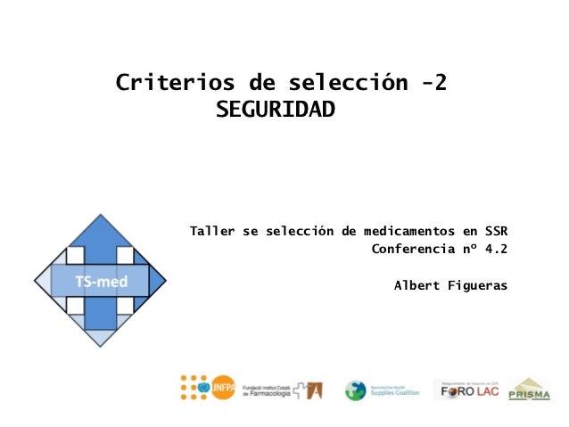 TS-med Conferencia 4.2: Criterios de selección -2 SEGURIDAD