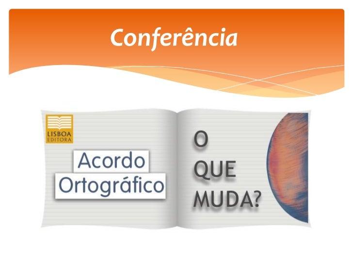 Conferência AO Lisboa Editora