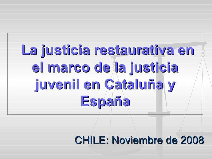 La justicia restaurativa en el marco de la justicia juvenil en Cataluña y España JOSE DAPENA