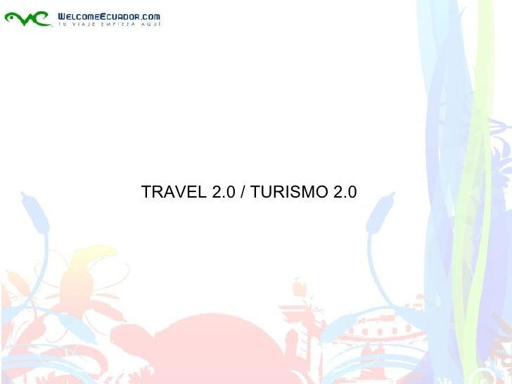 Conferencia Travel 2.0 por Christian Echeverria