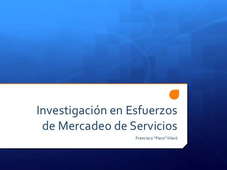 Investigación en Esfuerzos de Mercadeo de Servicios