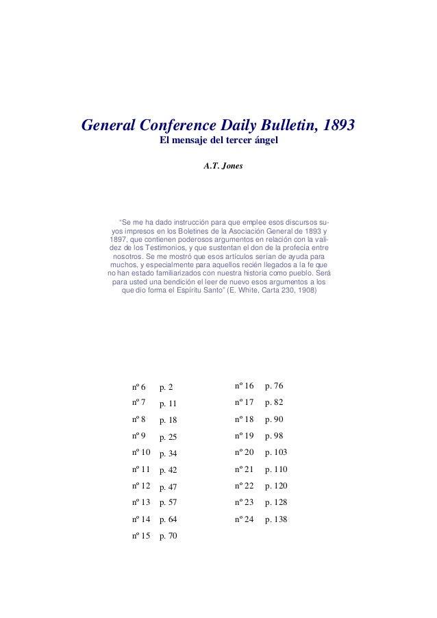 """General Conference Daily Bulletin, 1893 El mensaje del tercer ángel A.T. Jones """"Se me ha dado instrucción para que emplee ..."""