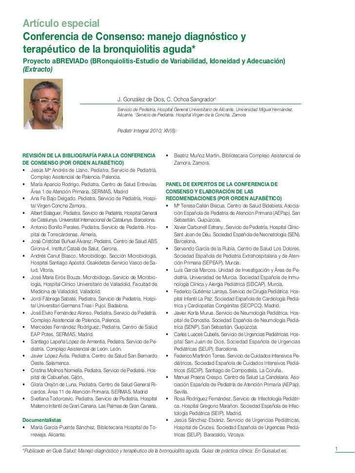 Artículo especialConferencia de Consenso: manejo diagnóstico yterapéutico de la bronquiolitis aguda*Proyecto aBREVIADo (BR...