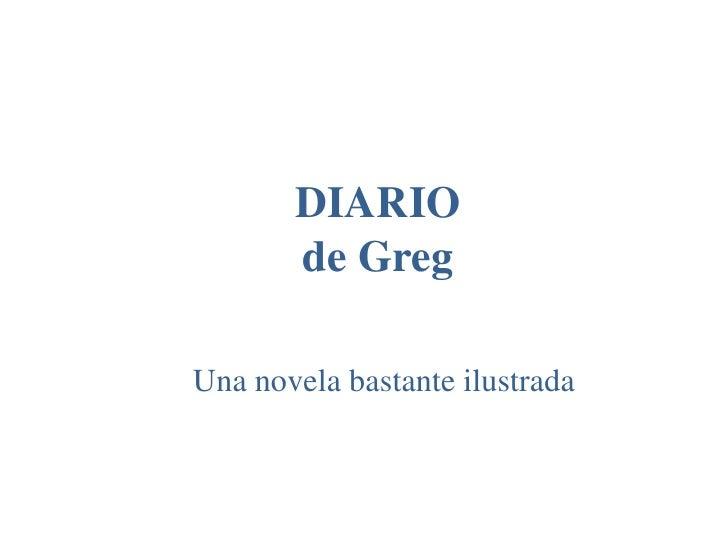 DIARIO       de GregUna novela bastante ilustrada