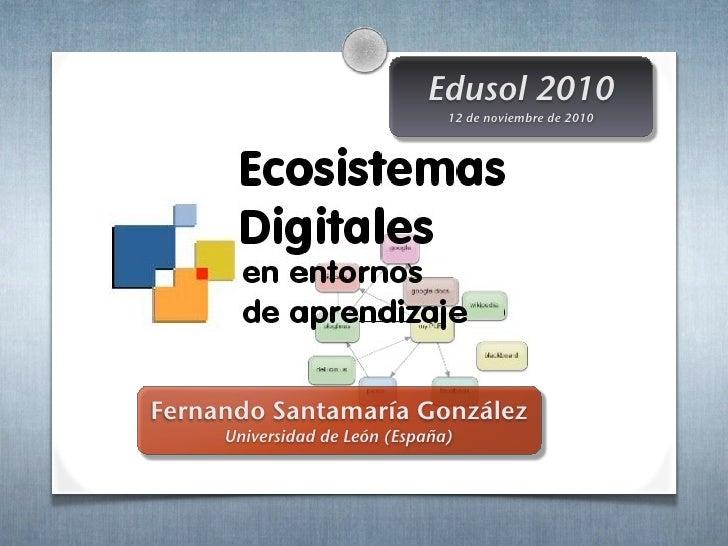 Ecosistemas Digitales en entornos de aprendizaje