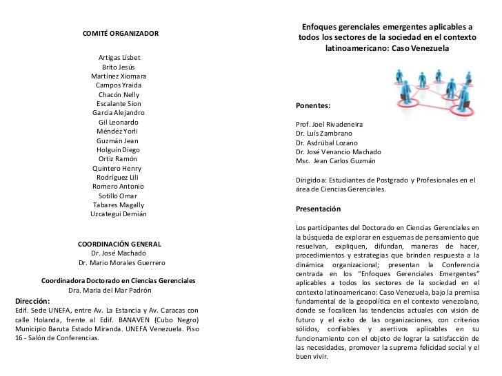 Conferencia enfoques gerenciales emergentes aplicables a todos los sectores de la sociedad contexto latinoamericano. caso venezuela