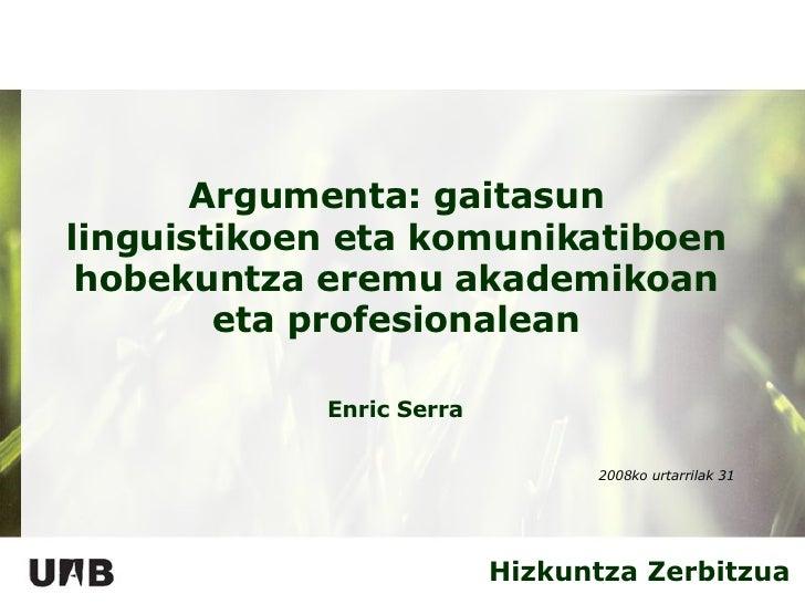 Conferencia Enric Serra Bilbao (Eu)