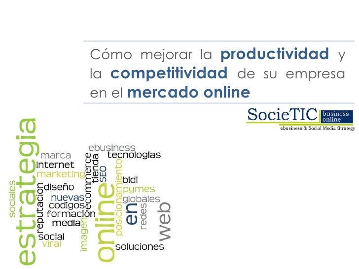 """Conferencia """"COMO SER MÁS PRODUCTIVO Y COMPETITIVO EN INTERNET"""""""