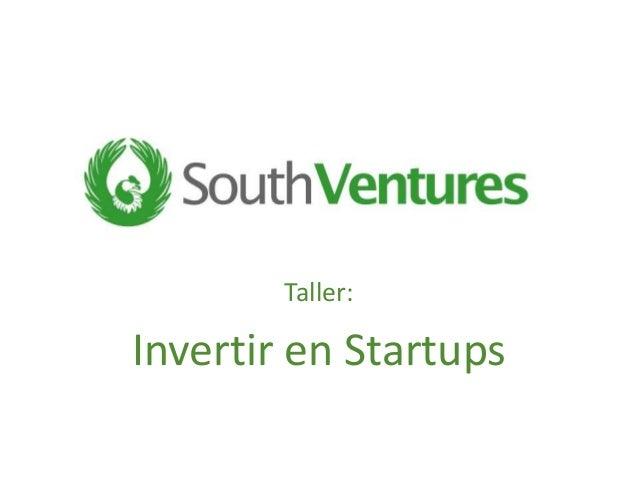 Taller: Invertir en Startups