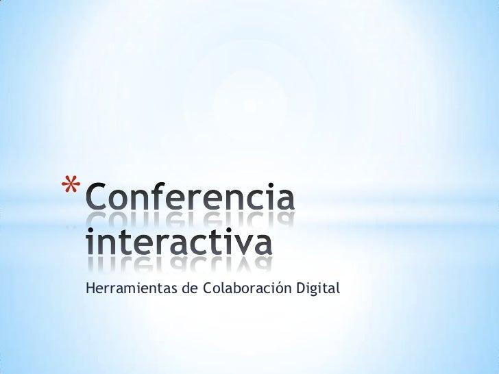 *    Herramientas de Colaboración Digital
