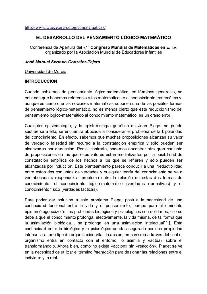 http://www.waece.org/cdlogicomatematicas/      EL DESARROLLO DEL PENSAMIENTO LÓGICO-MATEMÁTICO  Conferencia de Apertura de...