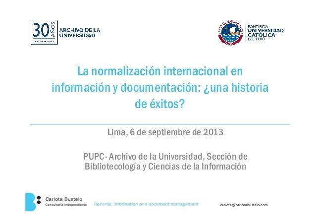 La normalización internacional en información y documentación: ¿una historiainformación y documentación: ¿una historia de ...