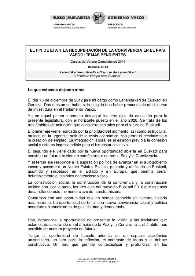 "Discurso del Lehendakari: ""Un nuevo tiempo para Euskadi"""