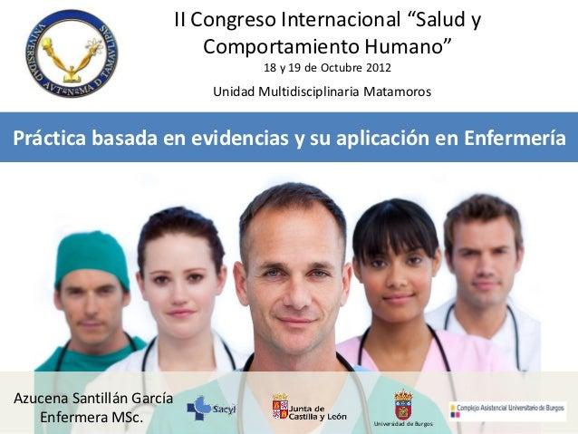 Práctica basada en evidencias y su aplicación en Enfermería
