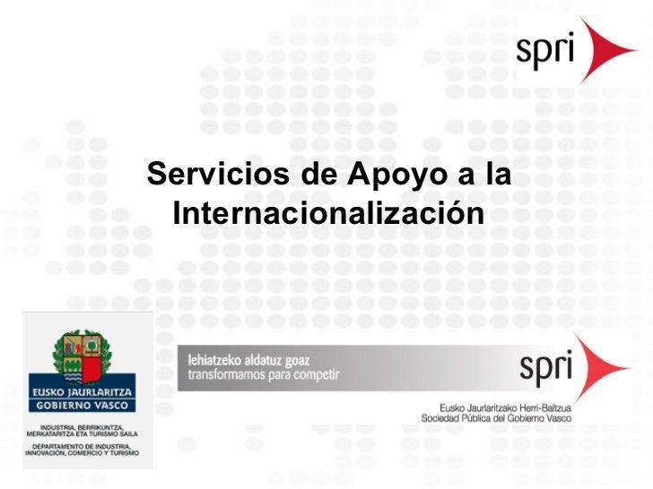 Servicios de Apoyo a la Internacionalización