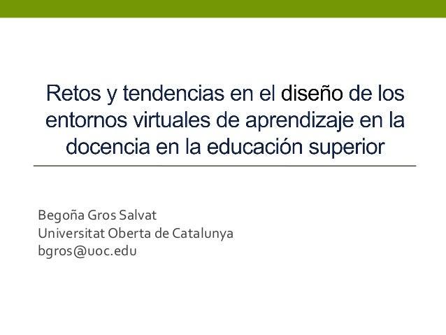 Begoña Gros SalvatUniversitat Oberta de Catalunyabgros@uoc.edu