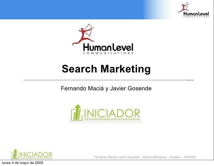 Search Marketing                           Fernando Maciá y Javier Gosende           1                              Fernan...
