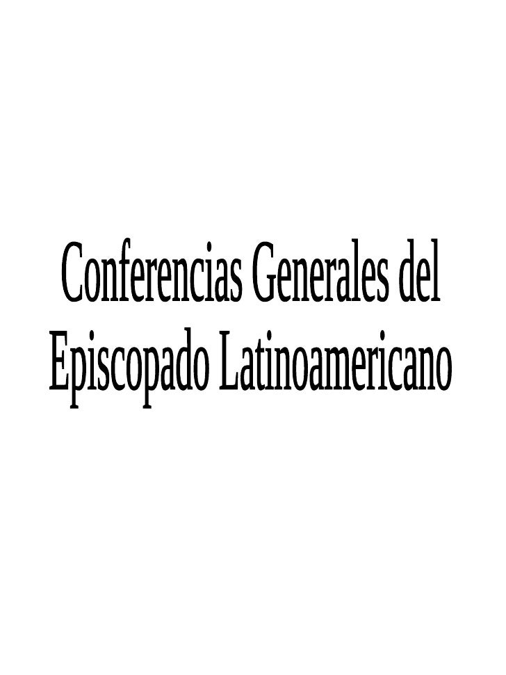 Conferencias Generales del Episcopado Latinoamericano