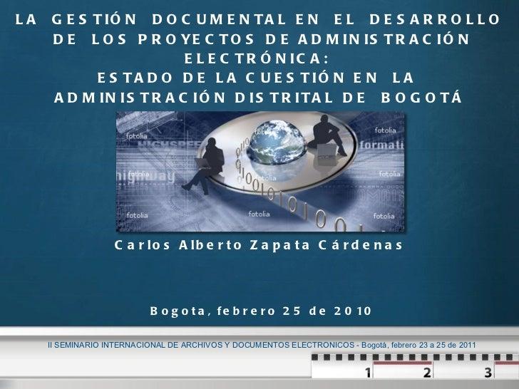 LA  GESTIÓN  DOCUMENTAL EN  EL  DESARROLLO  DE  LOS PROYECTOS DE ADMINISTRACIÓN ELECTRÓNICA:  ESTADO DE LA CUESTIÓN EN  ...