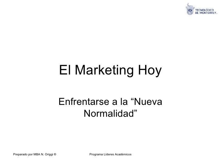 """El Marketing Hoy Enfrentarse a la """"Nueva Normalidad"""""""