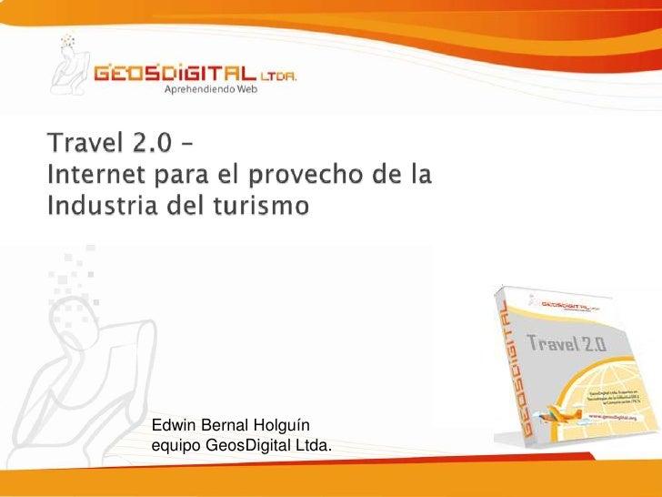 Travel2.0, Internet para el provecho de la empresa del turismo