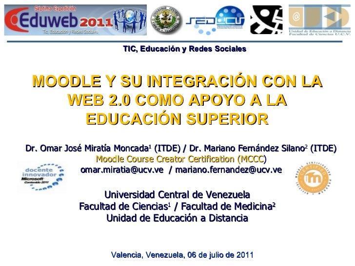 MOODLE Y SU INTEGRACIÓN CON LA WEB 2.0 COMO APOYO A LA EDUCACIÓN SUPERIOR