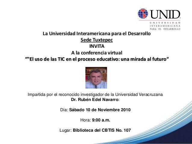 """Conferencia Virtual El uso de las TIC en el proceso educativo: una mirada al futuro"""""""