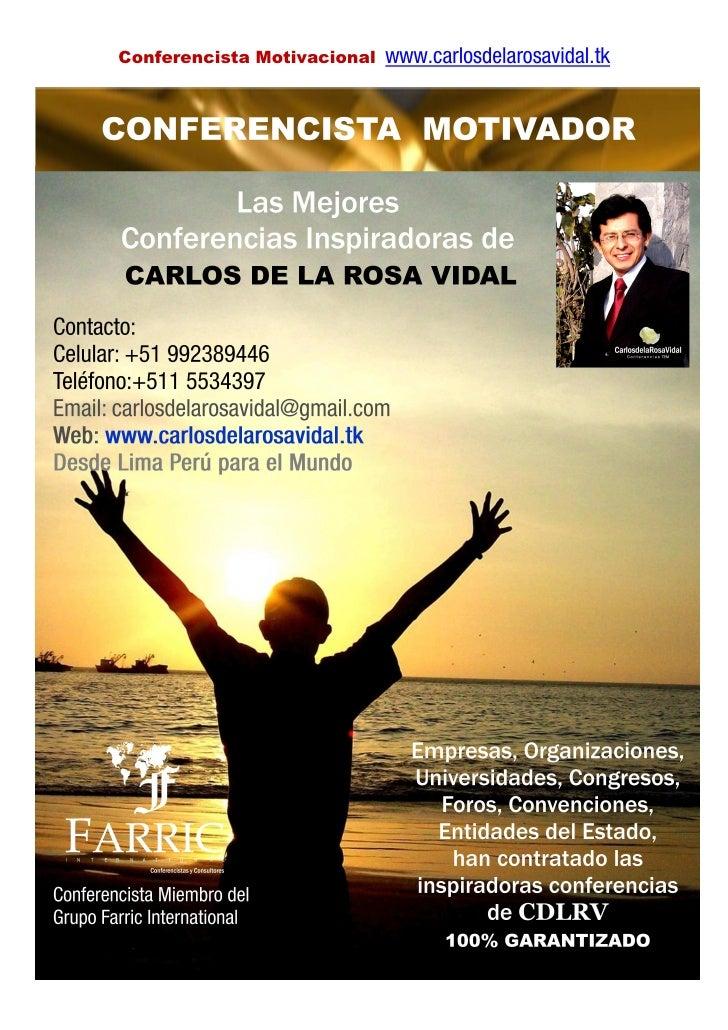 Conferencista Motivacional   www.carlosdelarosavidal.tk