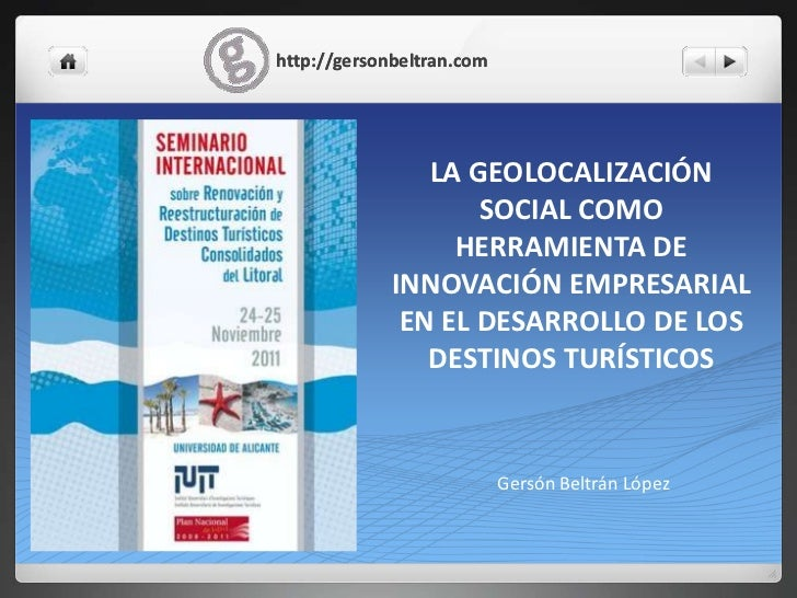 http://gersonbeltran.com                LA GEOLOCALIZACIÓN                    SOCIAL COMO                  HERRAMIENTA DE ...