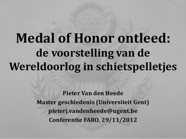 Medal of Honor ontleed:    de voorstelling van deWereldoorlog in schietspelletjes             Pieter Van den Heede     Mas...