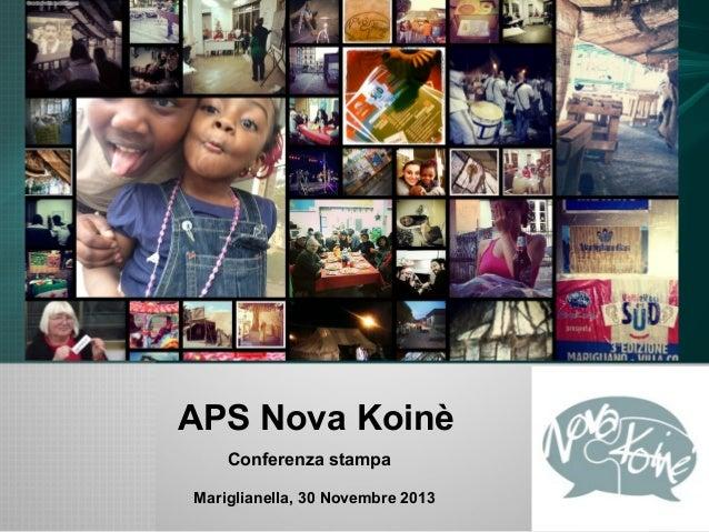 APS Nova Koinè Conferenza stampa Mariglianella, 30 Novembre 2013