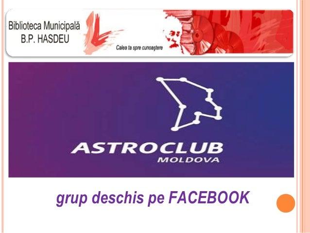 grup deschis pe FACEBOOK