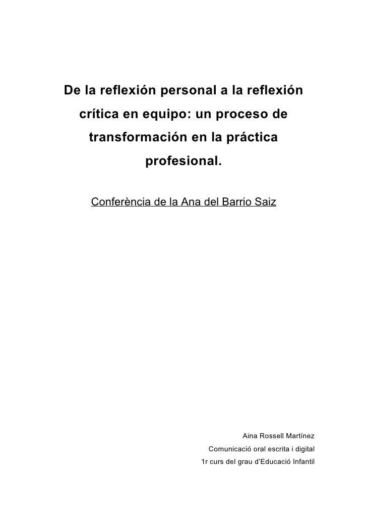 De la reflexión personal a la reflexión   crítica en equipo: un proceso de     transformación en la práctica              ...