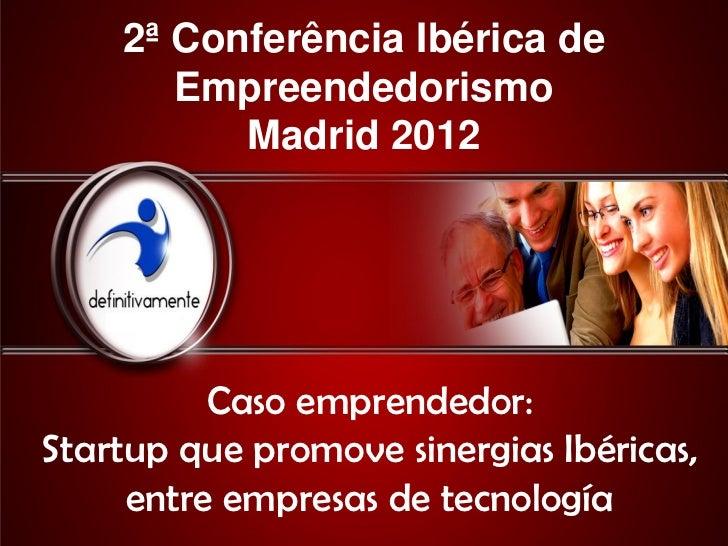 Conferência ibérica empreendedorismo CIEM 2012