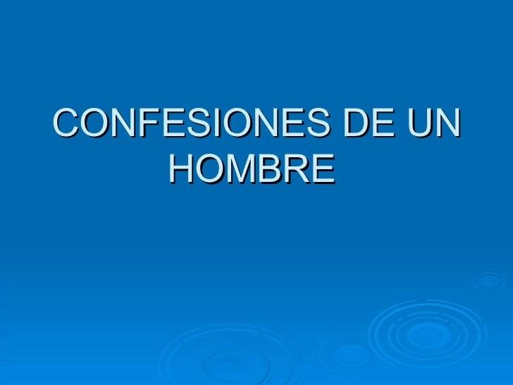 Confesionesdeunhombre