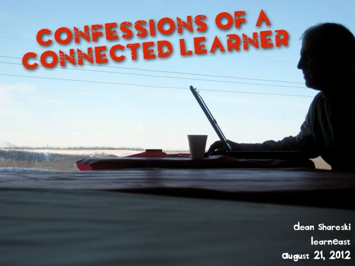 Confessions of a Networked Learner