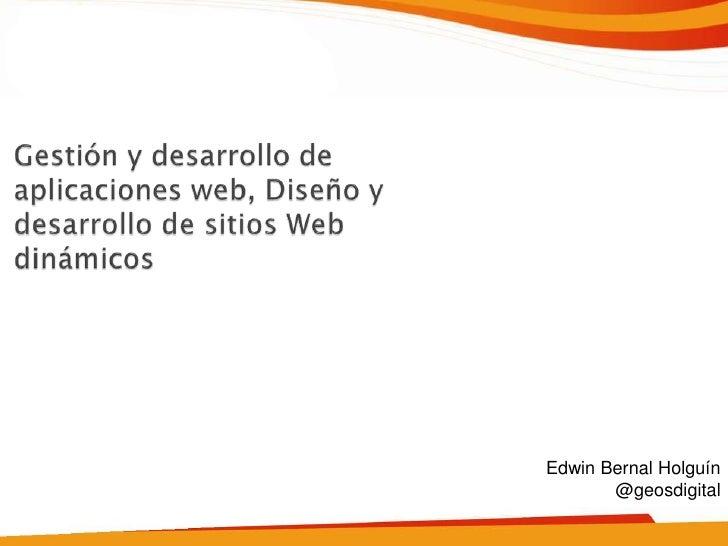 Edwin Bernal Holguín       @geosdigital