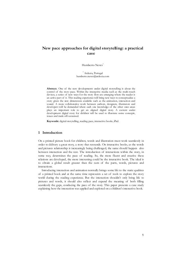 New pace approaches for digital storytelling: a practical case