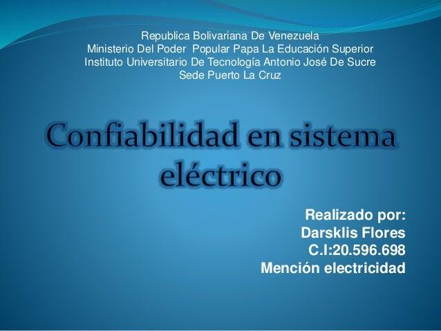 Realizado por: Darsklis Flores C.I:20.596.698 Mención electricidad Republica Bolivariana De Venezuela Ministerio Del Poder...