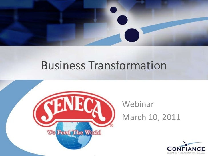 Confiance webinar with Seneca Foods