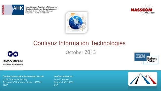 Confianz Information Technologies October 2013  Confianz Information Technologies Pvt Ltd L-10B, Thejaswini Buiding Techno...
