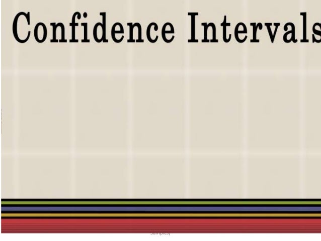 Confidence Intervals for the Mean (Large                                           1               Samples)